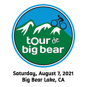 Tour de Big Bear, CA, August 7th 2021 -REGISTER NOW!