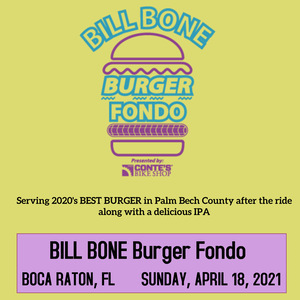 Bill Bone BRGr Gran Fondo - April 18 - Boca Raton, Florida - REGISTER NOW!
