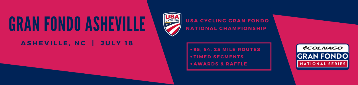 Gran Fondo Asheville, NC - July 18th - USA Cycling Gran Fondo Championship - FIND OUT MORE!