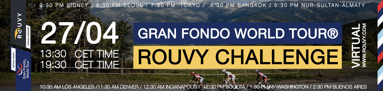 Gran Fondo World Tour ® ROUVY Challenge, April 27th - PRE-REGISTER NOW!