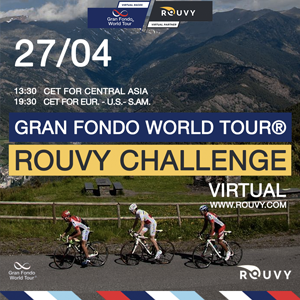 Gran Fondo World Tour® ROUVY Challenge, April 27th - PRE-REGISTER NOW!