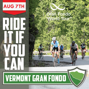 Vermont Gran Fondo, August 7th, 2021 - REGISTER NOW!